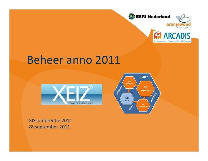 Beheer anno 2011GISconferentie 201128 september 2011
