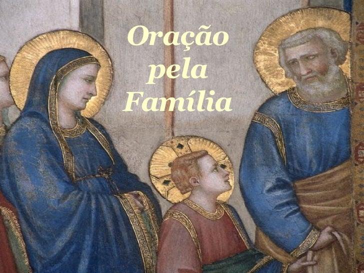 Oração pela Familia Oração pela Família
