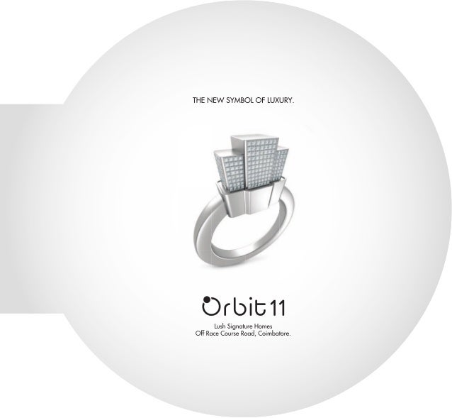 Orbit - The New Symbol of Luxury