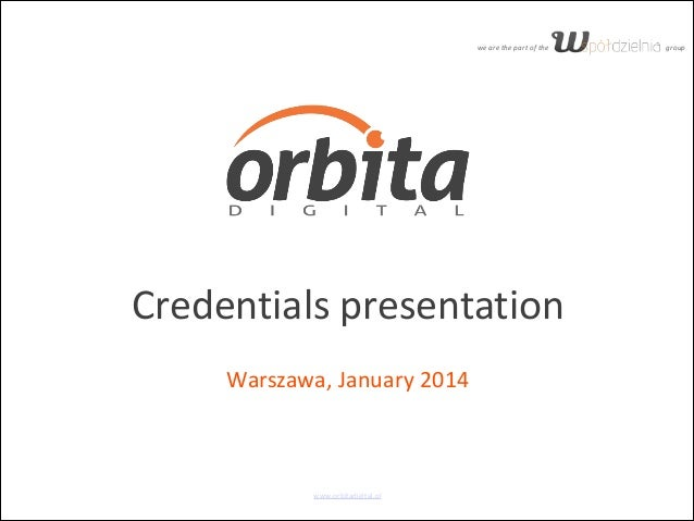 Orbita Digital Credentials Presentation, January 2014