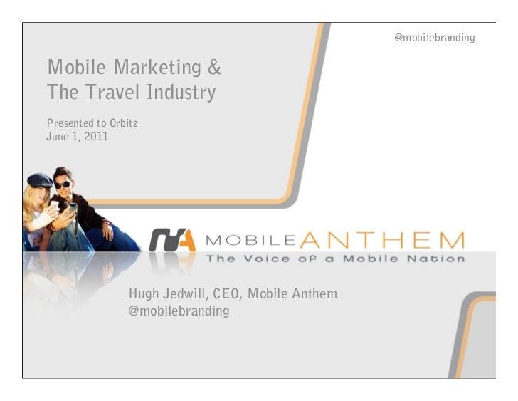 Orbitz   mobile & travel industry - for distribution