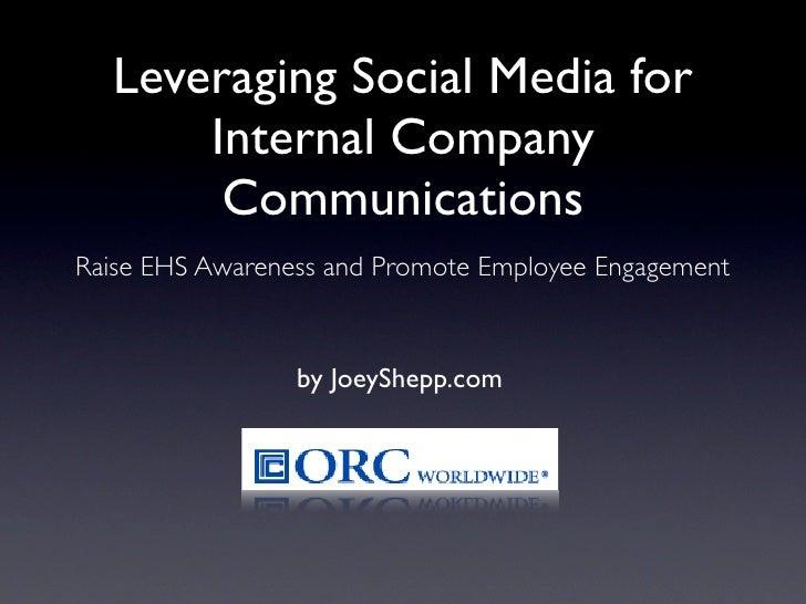 Social Media for Internal Company Communications by @JoeyShepp