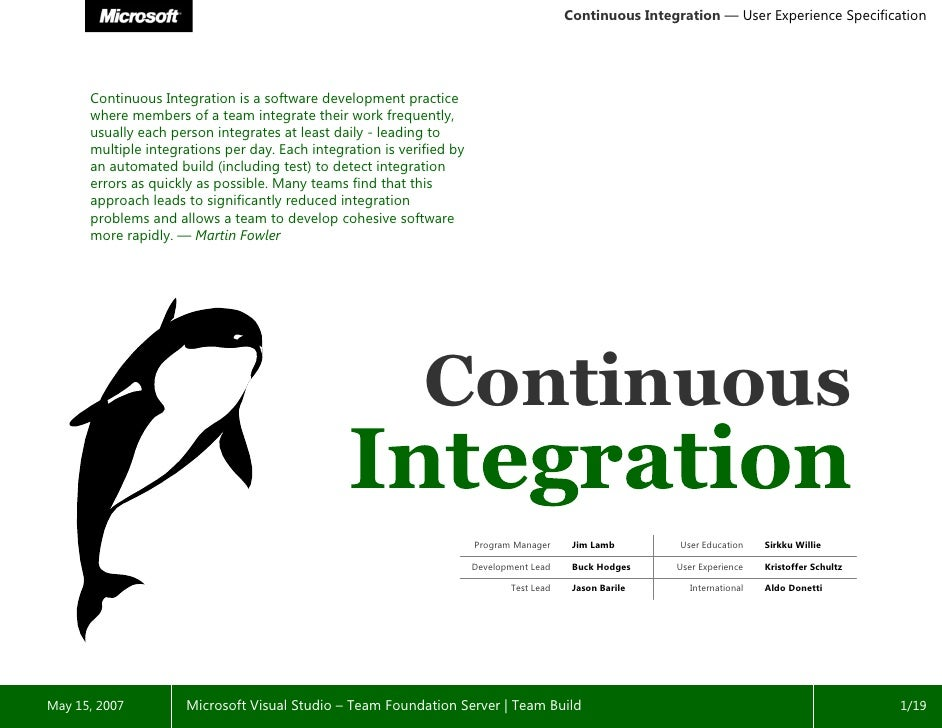 Continuous Integration — User Experience Specification           Continuous Integration is a software development practice...