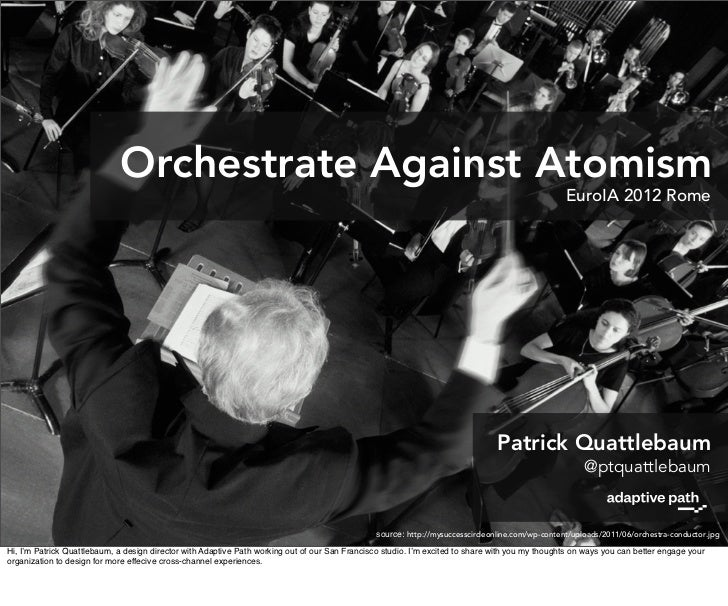 Orchestrate Against Atomism | EuroIA