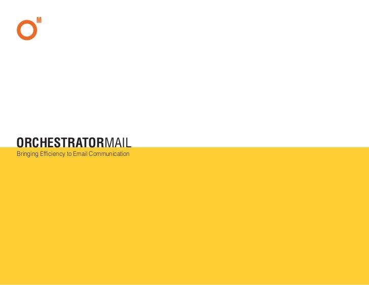 OrchestratorMail presentation