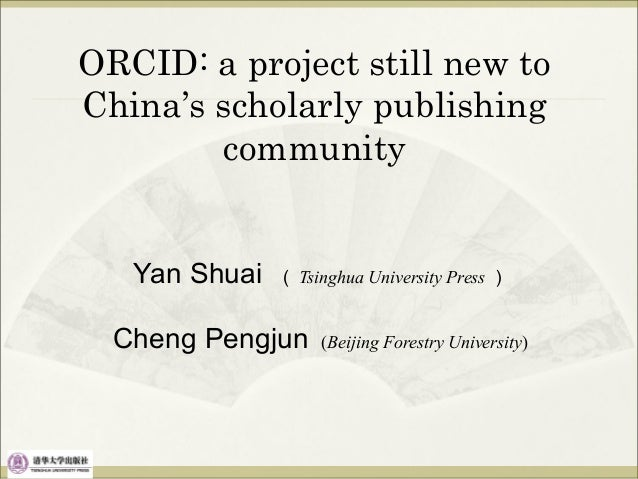 ORCID: a project still new to China's scholarly publishing community