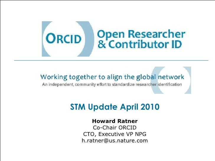 Introduction to ORCID - STM Spring 2010