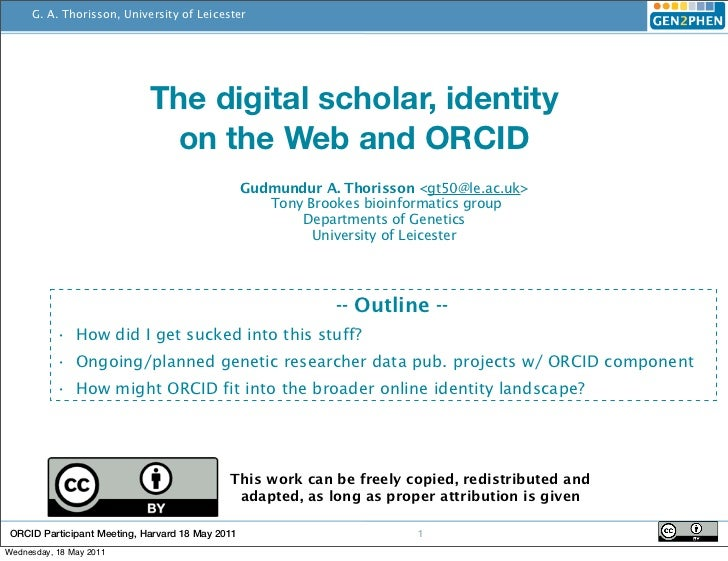 ORCID participant meeting May 2011: The digital scholar, identity on the Web and ORCID