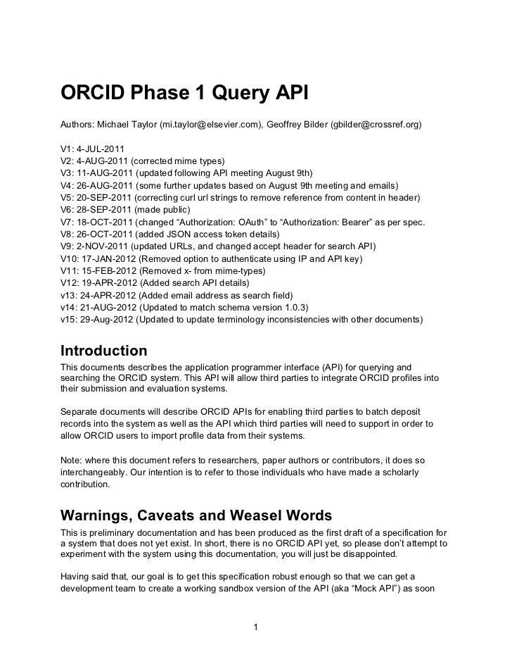ORCID Phase 1 Query APIAuthors: Michael Taylor (mi.taylor@elsevier.com), Geoffrey Bilder (gbilder@crossref.org)V1: 4-JUL-2...