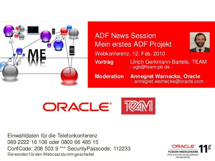 ADF News Session                                              Mein erstes ADF Projekt             <Insert Picture Here>   ...