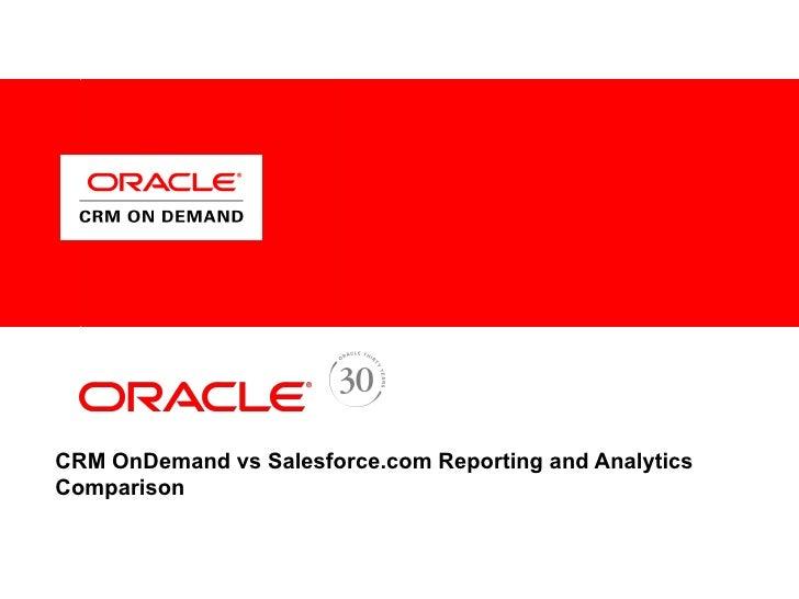 CRM OnDemand vs Salesforce.com Reporting and Analytics Comparison