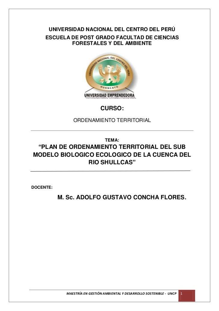 UNIVERSIDAD NACIONAL DEL CENTRO DEL PERÚ     ESCUELA DE POST GRADO FACULTAD DE CIENCIAS             FORESTALES Y DEL AMBIE...