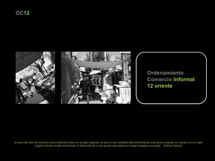 Ordenamiento Comercio   Informal 12 oriente OC 12 El que este tipo de comercio haya subsistido tiene un anclaje espacial, ...