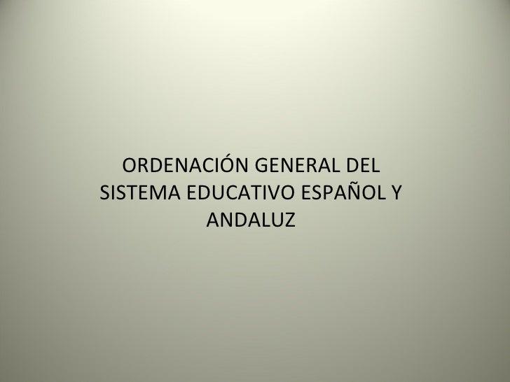 Ordenación Sist Educ Español (Andaluz)