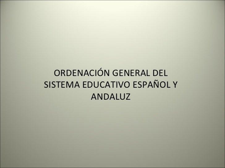 Ordenacion loe y decretos andalucia