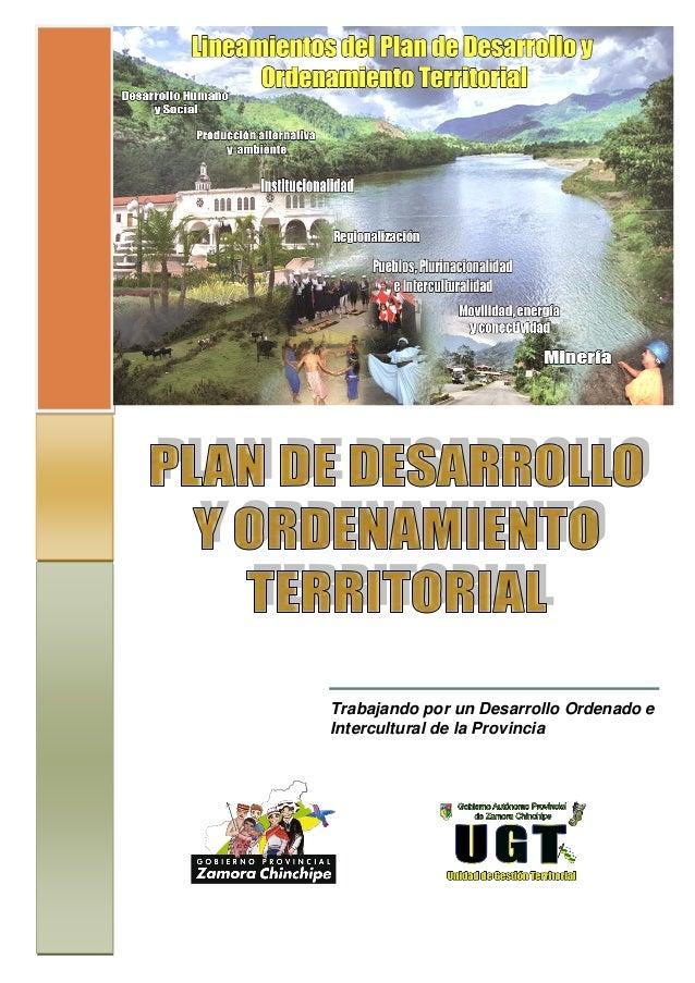 Trabajando por un Desarrollo Ordenado e Intercultural de la Provincia