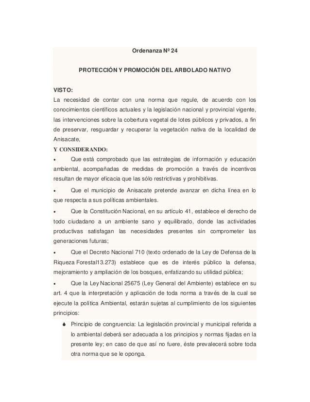 Ordenanza Nº 24PROTECCIÓN Y PROMOCIÓN DEL ARBOLADO NATIVOVISTO:La necesidad de contar con una norma que regule, de acuerdo...