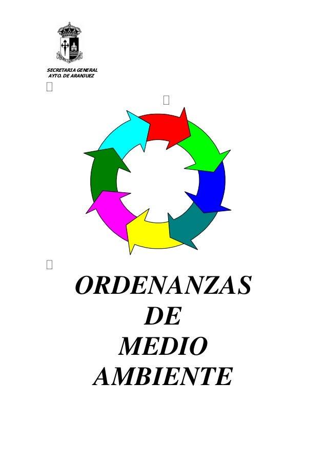 SECRETARIA GENERAL AYTO. DE ARANJUEZ ORDENANZAS DE MEDIO AMBIENTE