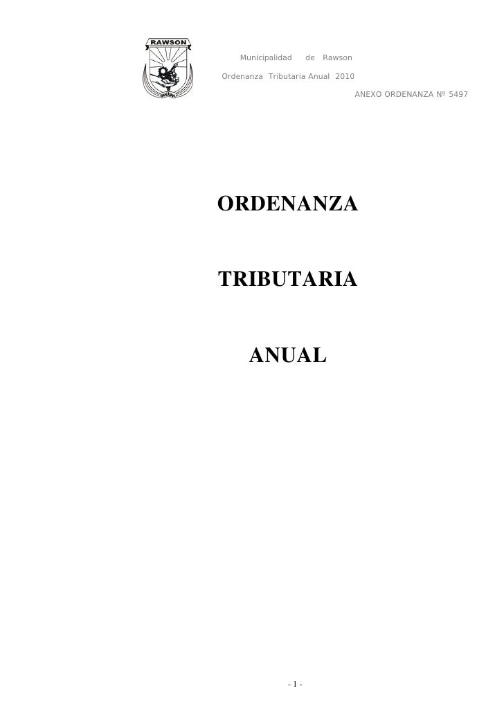 Municipalidad     de   Rawson  Ordenanza Tributaria Anual 2010                                      ANEXO ORDENANZA Nº 549...