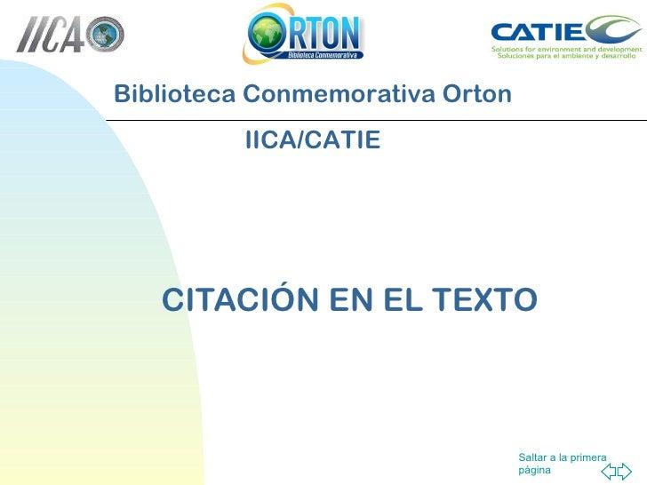 CITACIÓN EN EL TEXTO Biblioteca Conmemorativa Orton IICA/CATIE