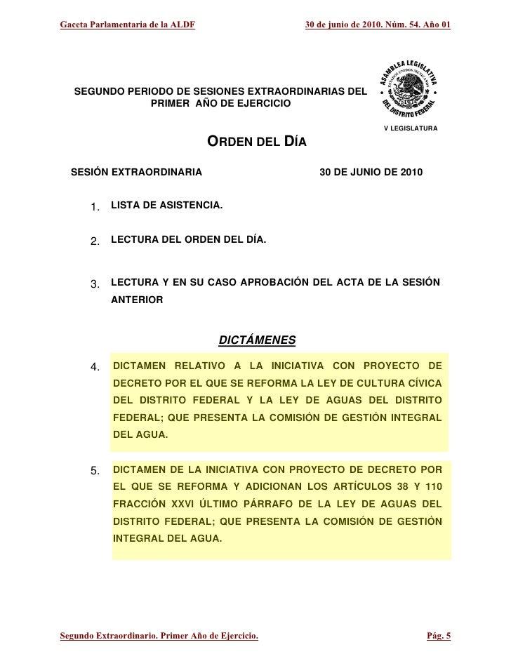 Gaceta Parlamentaria de la ALDF                    30 de junio de 2010. Núm. 54. Año 01        SEGUNDO PERIODO DE SESIONES...