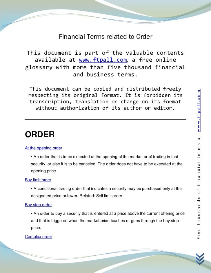 Financial Terms related to Order This document is part of the valuable contents   available at www.ftpall.com, a free onli...