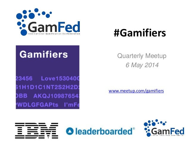 Gamifiers Meetup Intro slide deck
