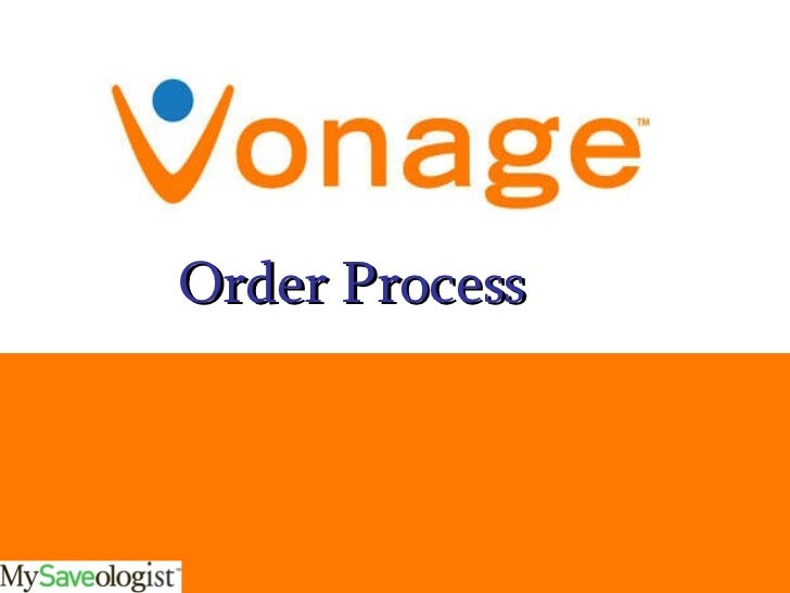 Order Process For Vonage Fb