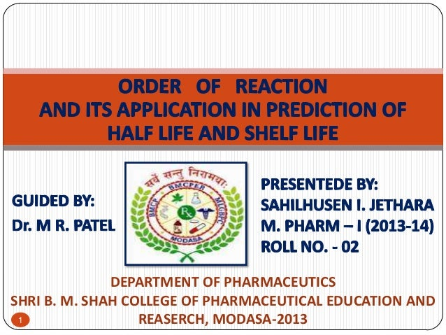 DEPARTMENT OF PHARMACEUTICS SHRI B. M. SHAH COLLEGE OF PHARMACEUTICAL EDUCATION AND 1 REASERCH, MODASA-2013
