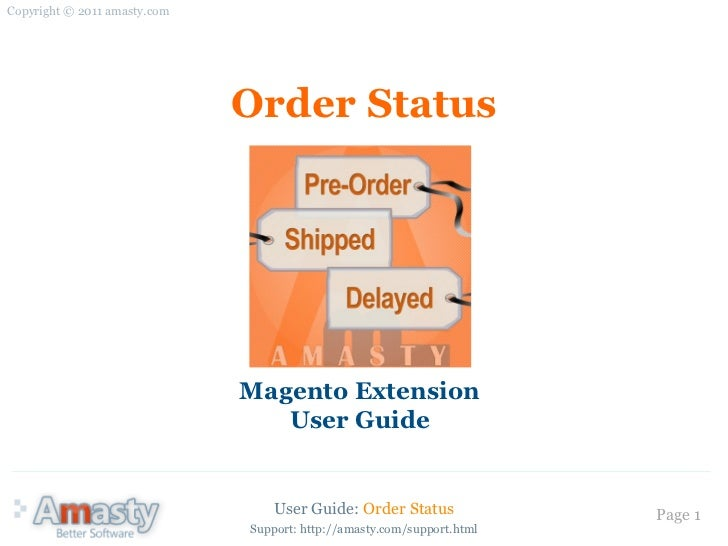 Copyright © 2011 amasty.com                              Order Status                              Magento Extension      ...