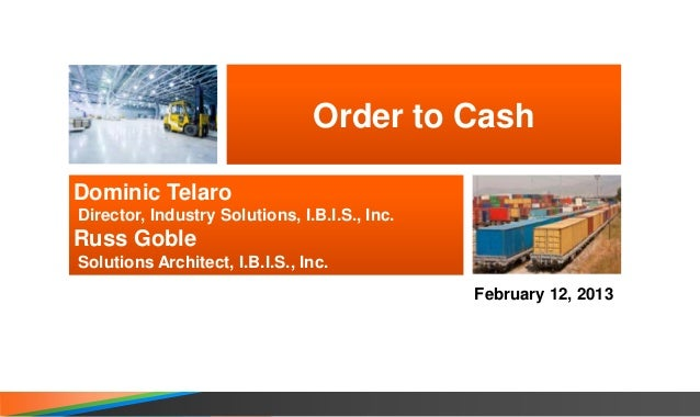 Order to cash final