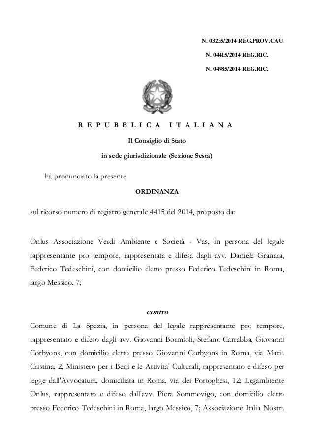 Ordinanza Consiglio di Stato del 23 luglio 2014 progetto Piazza Verdi SP