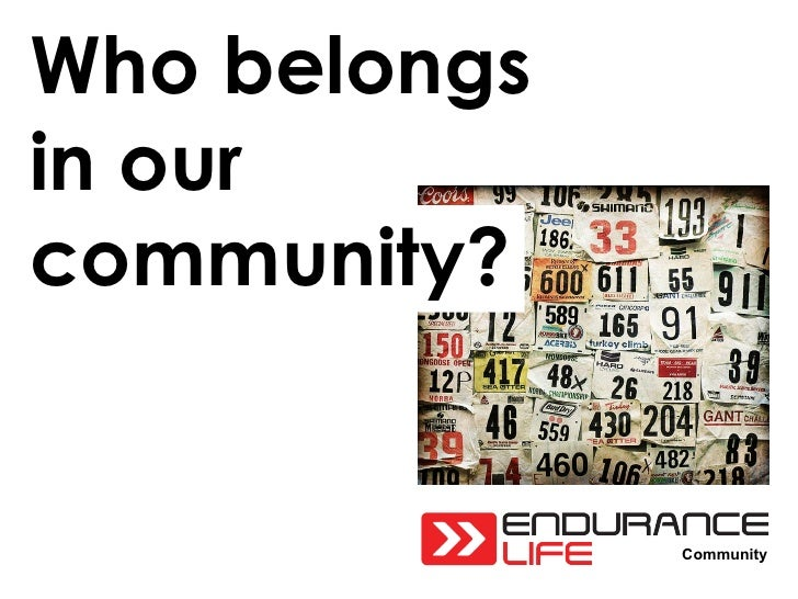 Community Who belongs in our community?
