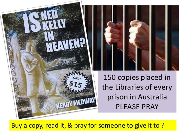 150 copies placed in the Libraries of every prison in Australia PLEASE PRAY Buy a copy, read it, & pray for someone to giv...