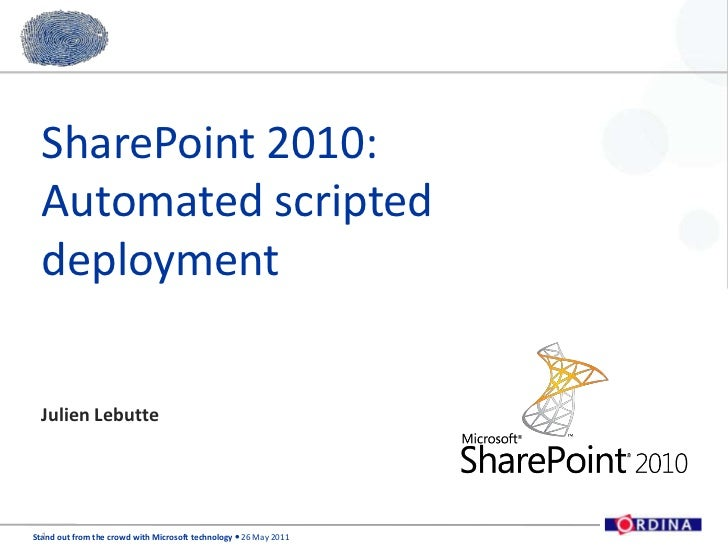 SharePoint 2010: Automated scripted deployment<br />Julien Lebutte<br />1<br />