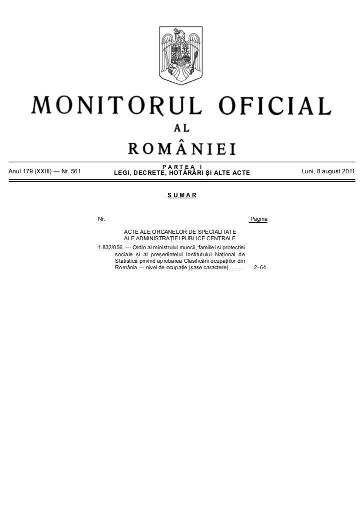 PARTEA IAnul 179 (XXIII) — Nr. 561          LEGI, DECRETE, HOTĂRÂRI ȘI ALTE ACTE                                 Luni, 8 a...