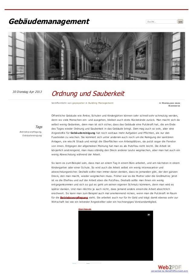 Gebäudemanagement Suche… LosTagsBetriebsverpflegung,GebäudereinigungÖffentliche Gebäude wie Ämter, Schulen und Kindergärte...