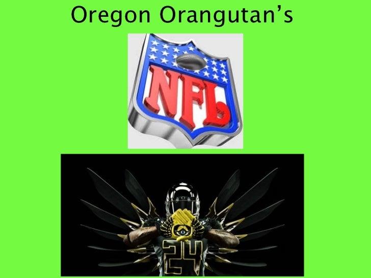 Oregon Orangutan's