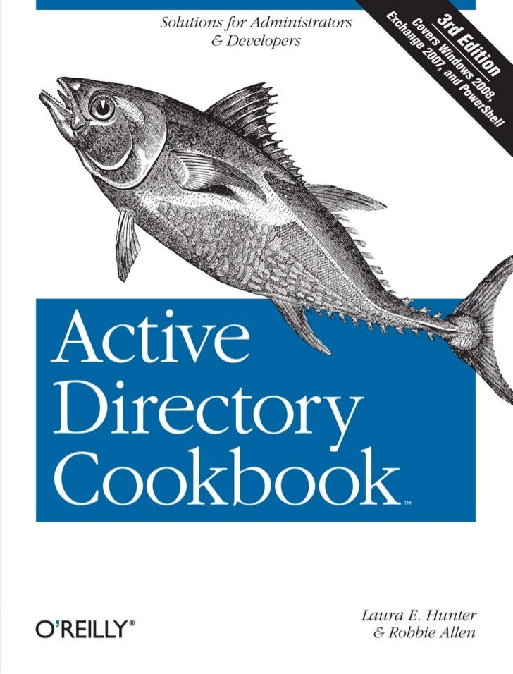 THIRD EDITION                                              Active Directory Cookbook                                      ...