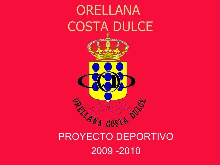 ORELLANA  COSTA DULCE PROYECTO DEPORTIVO 2009 -2010