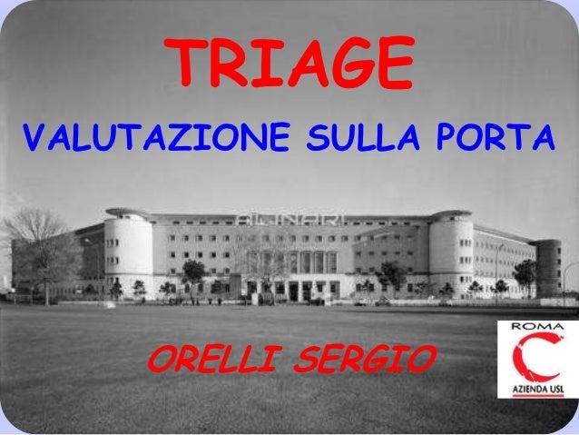 Orelli S. Triage: Valutazione sulla porta. ASMaD 2012
