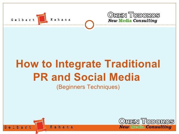 Integrate PR & Social Media Tactics