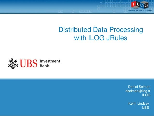 October Rules Fest 2008 - Distributed Data Processing with ILOG JRules