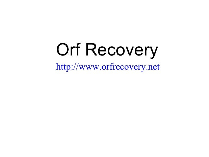 Orf Recovery   http://www.orfrecovery.net