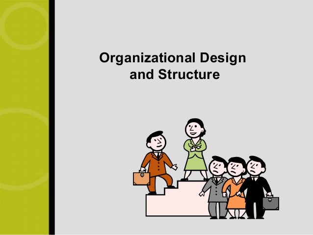 Org. structure and design3
