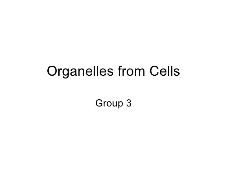 Organelles from cells