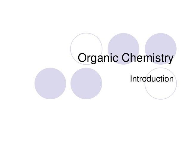 Organic - Introduction