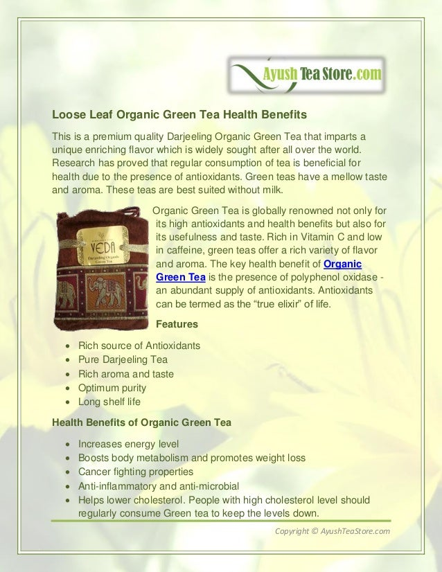 Loose Leaf Organic Green Tea Health Benefits This is a premium quality Darjeeling Organic Green Tea that imparts a unique ...