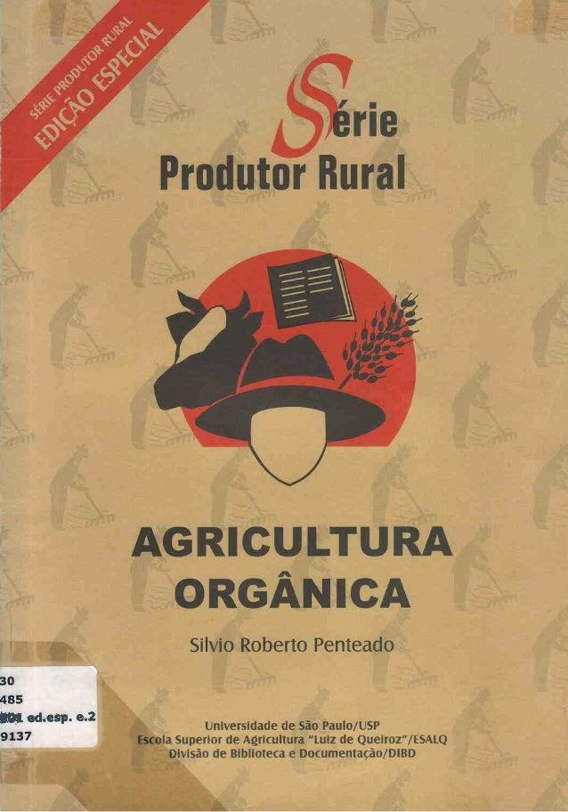 """ISSN – 1414-4530 Universidade de São Paulo – USP Escola Superior de Agricultura """"Luiz de Queiroz"""" – ESALQ Divisão de Bibli..."""