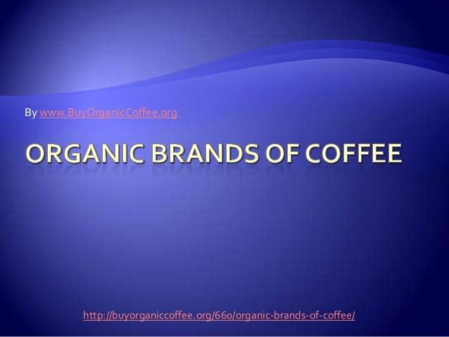 Organic Brands Of Coffee